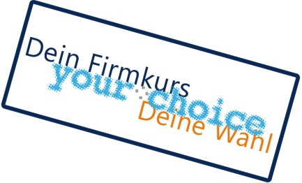 "Infoabend ""your choice"" (Firmkurs)"