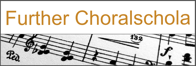 Further Choralschola